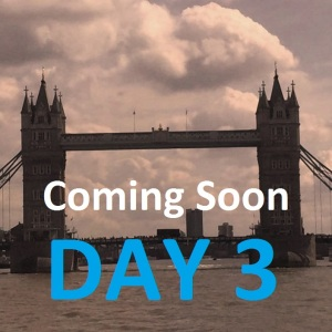 72 Hours in London Day 3 Coming Soon www.mywonderfulworld.co.uk