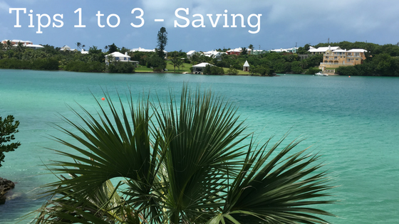 Savings Tips to help you save for an amazing holiday at www.mywonderfulworld.co.uk